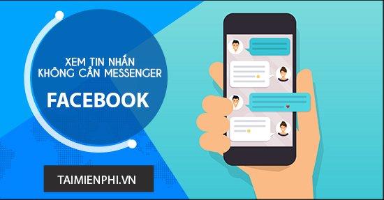 Cách nhắn tin trên Facebook mà không cần dùng Messenger