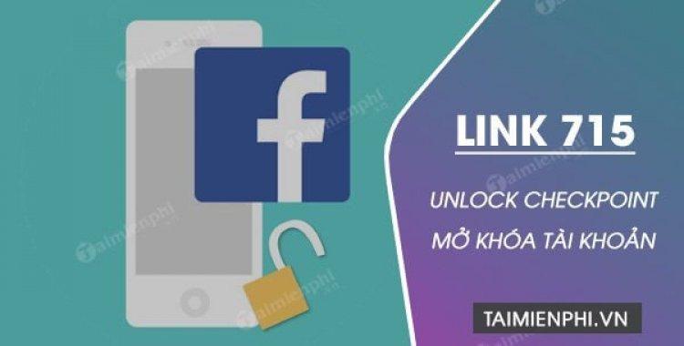 Link 751 Facebook Giup Unlock Checkpoint Khong Can Dien Email